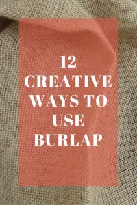 12 Creative Ways to Use Burlap