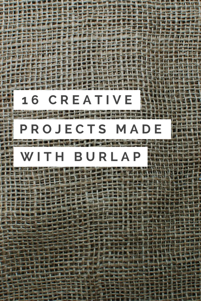 16 Creative Projects Made With Burlap