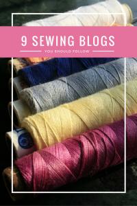 9 Sewing Blogs You Should Follow