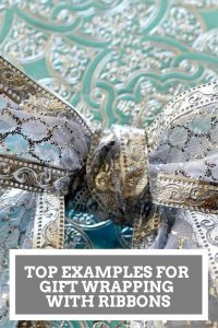 Top Examples For Gift Wrapping With Ribbons