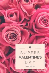 9 Superb Valentine's Day Gift Ideas