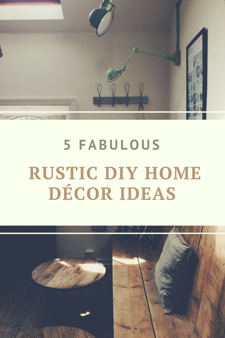 5 fabulous rustic diy home d cor ideas Rustic home decor ideas diy